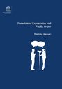 Freedom of Expression and Public Order : Training manual