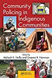Community policing in indigenous communities /